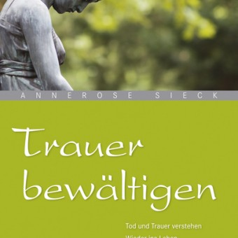 csm_Cover_Buch_Trauer_bewaeltigen_3d82cb1e9f