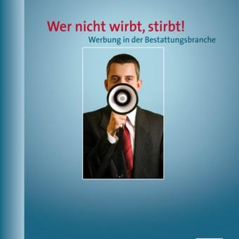 csm_Wer_nicht_wirbt_Fachverlag_des_deutschen_Bestattungsgewerbes_GmbH_28cc219d6a